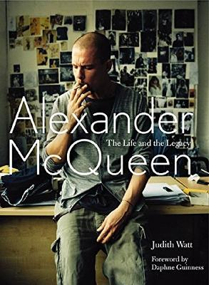 Alexander McQueen - The Life and the Legacy