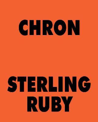 Sterling Ruby CHRON