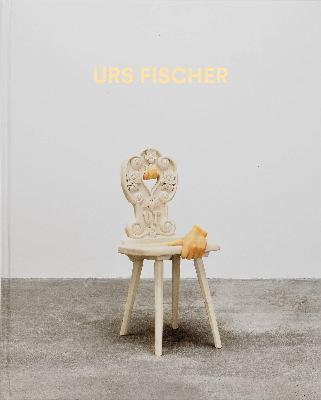 Urs Fischer: Sculptures 2013–2018